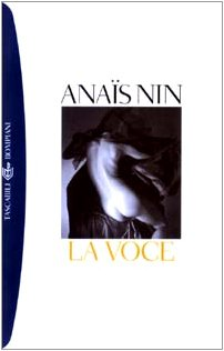 La voce (8845254240) by Anaïs Nin