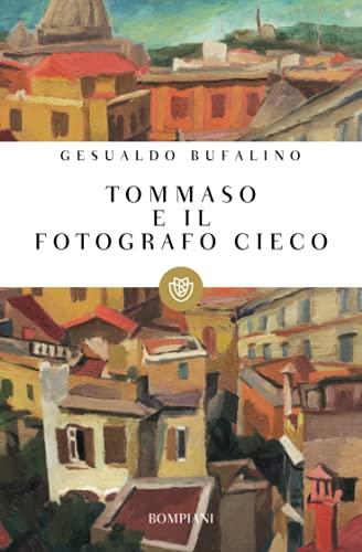 9788845254932: Tommaso E Il Fotografo Cieco