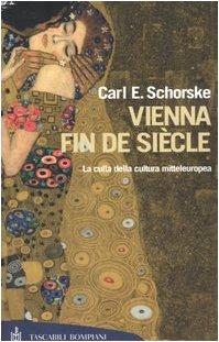 9788845255410: Vienna fin de siècle. La culla della cultura mitteleuropea
