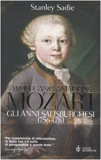 Wolfgang Amadeus Mozart. Gli anni salisburghesi 1756-1781 (8845255794) by [???]