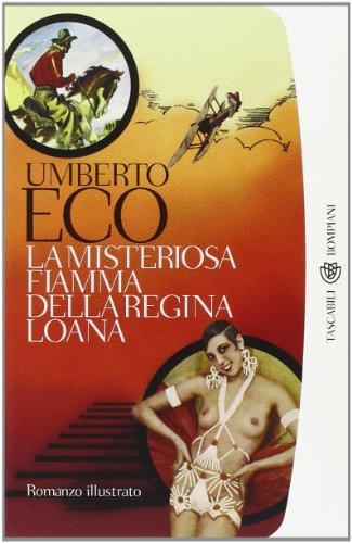 9788845257148: La Misteriosa Fiamma Della Regina Loana (Italian Edition)