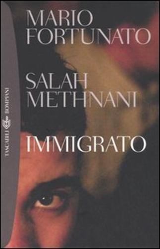 Immigrato - Mario Fortunato; Salah Methnani