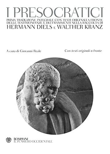 9788845257407: I presocratici. Testo greco a fronte (Il pensiero occidentale)