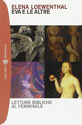 Eva e le altre. Letture bibliche al femminile.: Loewenthal,Elena.