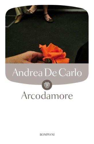 9788845260865: Arcodamore