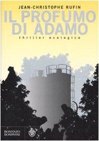 Il profumo di Adamo (8845261077) by Jean-Christophe Rufin