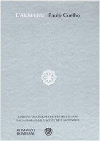 L'alchimista. Ediz. speciale (Narratori stranieri): Paulo Coelho
