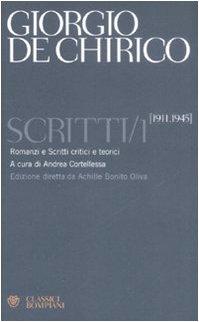 Scritti vol. 1 - 1911-1945 (8845262057) by Giorgio De Chirico