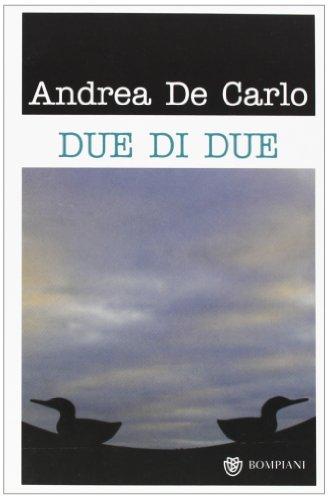 9788845263422: Due di due (Narratori italiani)
