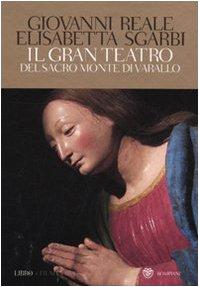 Il gran teatro Sacro Monte di Varallo. Con DVD: Reale, Giovanni und Elisabetta Sgarbi: