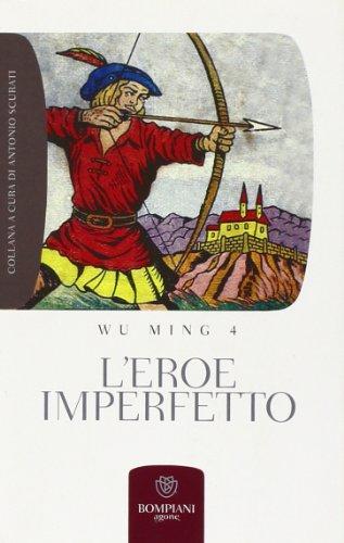 9788845265037: L'eroe imperfetto