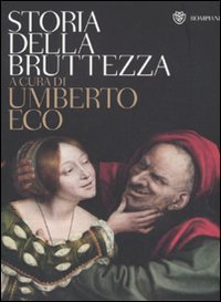 9788845265280: Storia della bruttezza. Ediz. illustrata (Tascabili. Saggi)