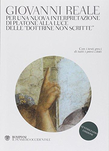 9788845265495: Per una nuova interpretazione di Platone alla luce delle «Dottrine non scritte»