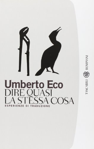 9788845266058: Dire Quasi LA Stessa Cosa. Esperienze DI Traduzione (Italian Edition)