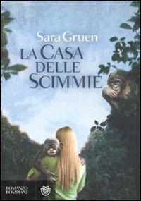 La casa delle scimmie (8845267156) by Sara Gruen