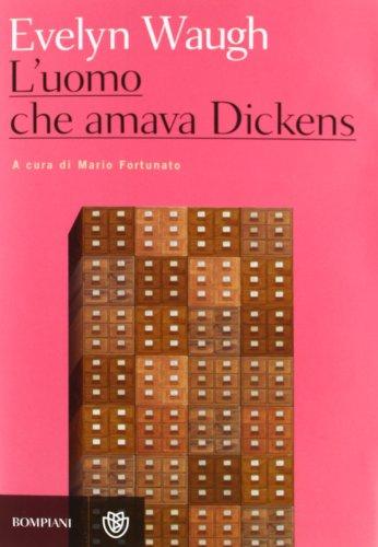 L'uomo che amava Dickens e altri racconti (9788845267444) by [???]