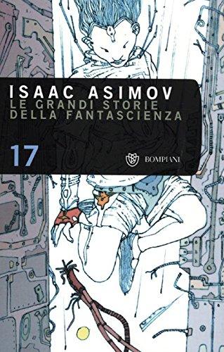 9788845267475: Le grandi storie della fantascienza: 17
