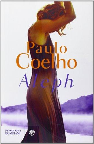 9788845268182: Aleph (I libri di Paulo Coelho)