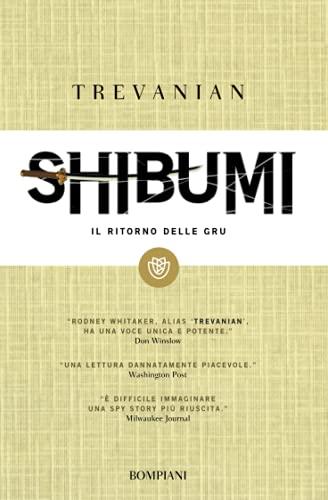 9788845269608: Shibumi. Il ritorno delle gru. L'etica dell'assassino perfetto