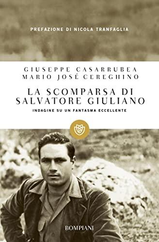 9788845269677: La scomparsa di Salvatore Giuliano. Indagine su un fantasma eccellente