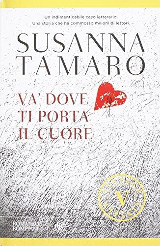 9788817013611 va 39 dove ti porta il cuore italian edition - Susanna tamaro va dove ti porta il cuore frasi ...