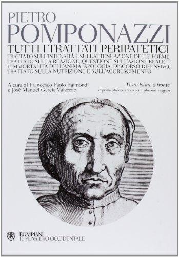9788845274237: Tutti i trattati peripatetici. Testo latino a fronte (Il pensiero occidentale)