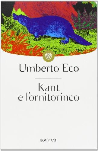 9788845274848: Kant e l'ornitorinco