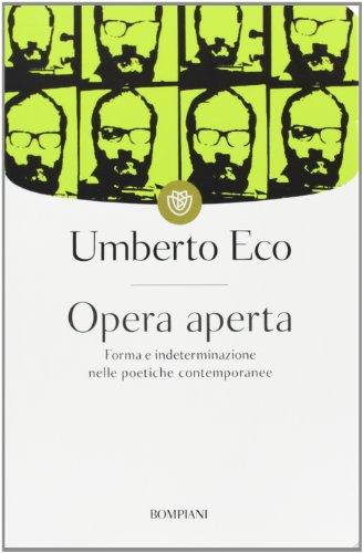 9788845274855: Opera aperta. Forma e indeterminazione nelle poetiche contemporanee