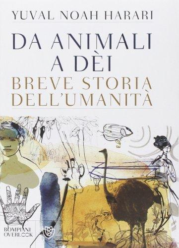 9788845275906: Da animali a dèi. Breve storia dell'umanità (Overlook)