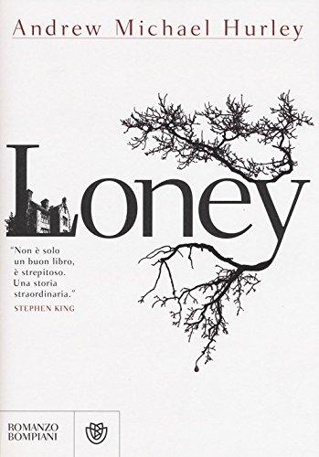 9788845281174: Loney (Narratori stranieri)