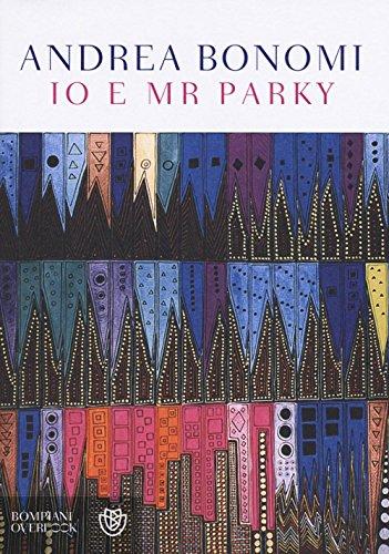 9788845282270: Io e Mr Parky