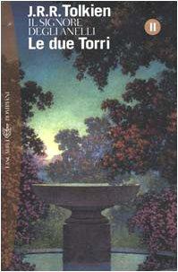9788845290428: Le due torri. Il Signore degli anelli (Vol. 2)