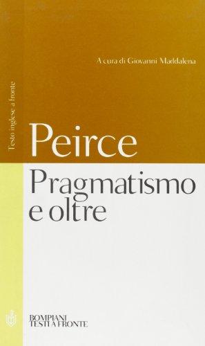 9788845290572: Pragmatismo e oltre. Testo inglese a fronte