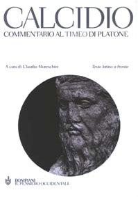 9788845292323: Commentario al Timeo di Platone. Testo latino a fronte