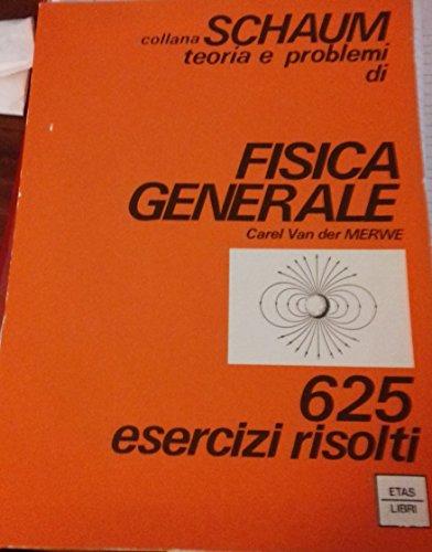 9788845301483: Fisica generale. 625 esercizi risolti (Schaum)