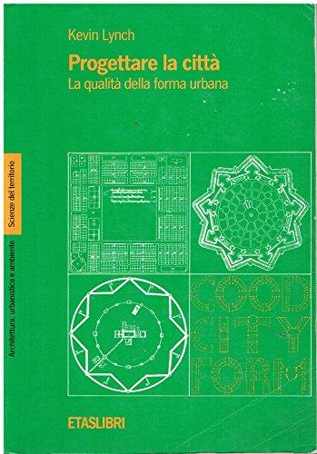 Progettare La Città. La QualitÃ: Del (9788845304057) by [???]
