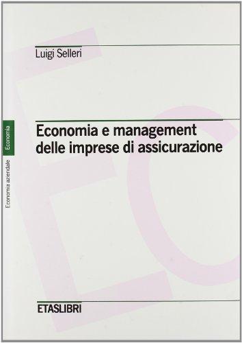 Economia e management delle imprese di assicurazione: Luigi Selleri