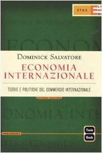 9788845314025: Economia internazionale. Teorie e politiche del commercio internazionale (Economia e storia economica)