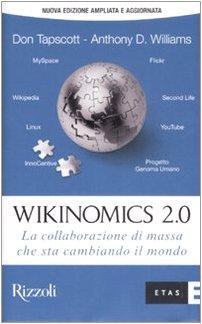 9788845314889: Wikinomics 2.0. La collaborazione di massa che sta cambiando il mondo
