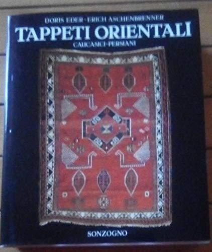 9788845402685: Tappeti orientali, caucasici, persiani