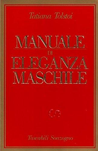 Il gentleman. Il manuale dell'eleganza maschile: 9783833155970.