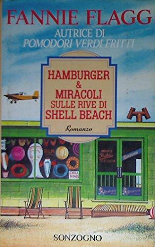 9788845405792: Hamburger & miracoli sulle rive di Shell Beach