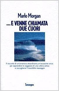 9788845407031: E Venne Chiamata Due Cuori (Italian Edition)