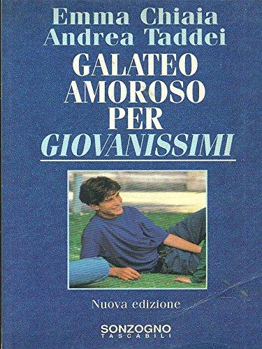 9788845407987: Galateo amoroso per giovanissimi