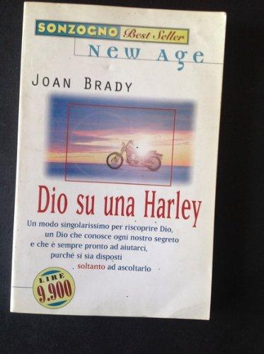 9788845410277: Dio su una Harley