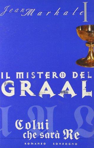 Il mistero del Graal: Markale, Jean