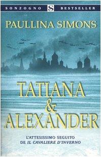 9788845412004: Tatiana & Alexander (Bestseller)