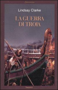 9788845412387: La guerra di Troia (Tascabili romanzi)