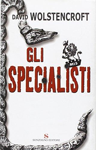Gli specialisti Wolstencroft, David and Bortolussi, S.: Wolstencroft, David and