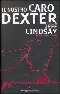 9788845413827: Il nostro caro Dexter